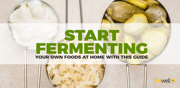 How to Start Fermenting Your Own Foods at Home