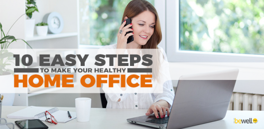 How to Make Your Home Office A Healthy One