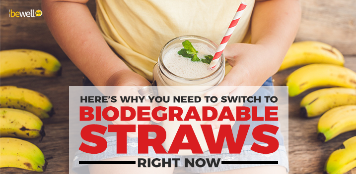 Here's Why You Need to Switch to Biodegradable Straws Right Now