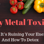 The Dangers Of Heavy Metal Toxicity—And How To Detox Correctly