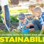 How to Inspire Kids to Learn About Sustainability