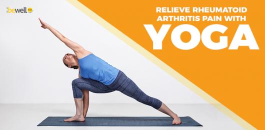 8 Yoga Poses That Will Help Ease Rheumatoid Arthritis