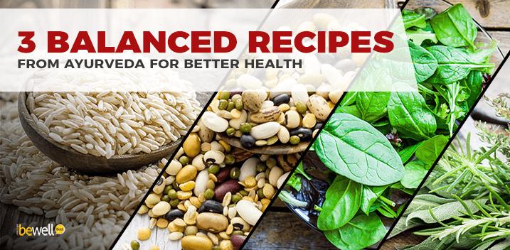 3 Ayurvedic Recipes That Will Nourish Your Body