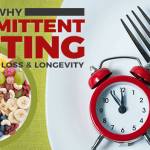 Why Intermittent Fasting Is Effective for Weight Loss
