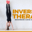 The Beginner's Guide to Inversion Therapy and All Its Benefits