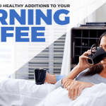 Healthy Ways to Make Your Morning Coffee Even Better