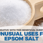 5 Unusual Epsom Salt Uses You'll Want to Know