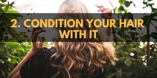 Condition your hair with Epsom salt.